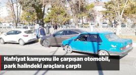 Hafriyat kamyonu ile çarpışan otomobil, park halindeki araçlara çarptı